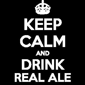 Halten Sie Ruhe und trinken Sie echtes Ale-T-Shirt
