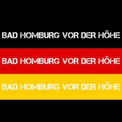 STADT BAD HOMBURG VOR DER HÖHE, DEUTSCHLAND - BAD HOMBURG VOR DER HÖHE ist deine Heimat? Dann ist dieses Design für dich! Heimat,Stadt,Deutschland,deutsch,städte,schwarz rot gold,Region,Orte,Ort,Stadtname,Metropole,großstadt,Heimatstadt,city,Deut - Deutschlandflagge,städte,Region,deutsch,Stadt,BRD,Stadtname,Deutschland,Orte,Bundesrepublik,Ort,Deutschlandfahne,Heimatstadt,Metropole,Heimat,schwarz rot gold,BAD HOMBURG VOR DER HÖHE,city,großstadt