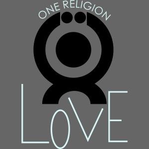 """O.ne R.eligion """"Love"""""""