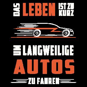 Keine langweiligen Autos