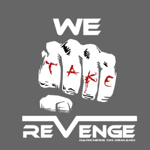 Darkness on Demand - We Take Revenge