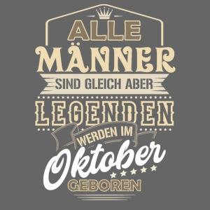 Mann Männer Legende Geburtstag Geschenk Oktober