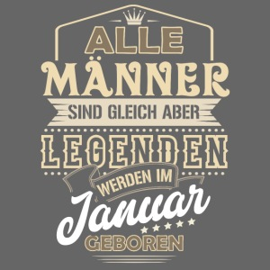 Mann Männer Legende Geburtstag Geschenk Januar Jan