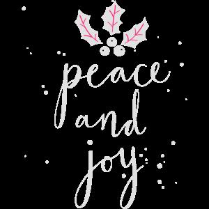 Frieden und Freude