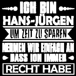 Hans - Jürgen - Ich habe immer recht..