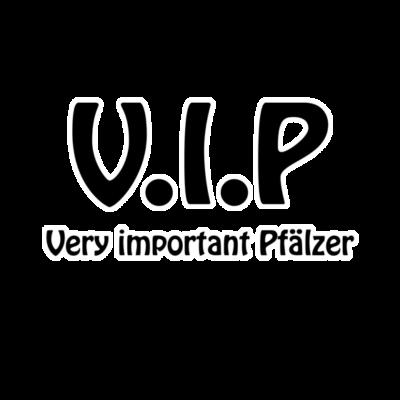 V.I.P - V.i.p very important Pfälzer - vip,very,i,feiern,deutschland,Speyer,Pfälzer,P,Bundesland,Aussage