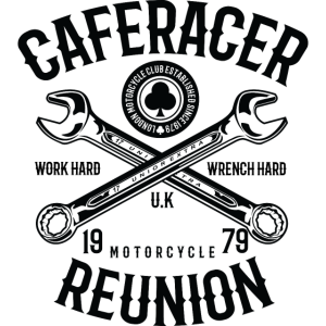 Caferacer Reunion Work Hard Wrench Hard
