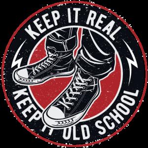 Keep It Real Keep It Old School Vintage