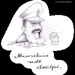 Mundus vult decipi (Diktatoren-Version)