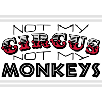 Not My Circus Not My Monkeys 3C