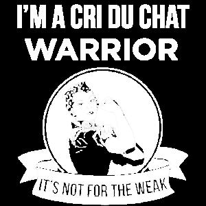 Ich bin ein Cri Du Chat-Krieger