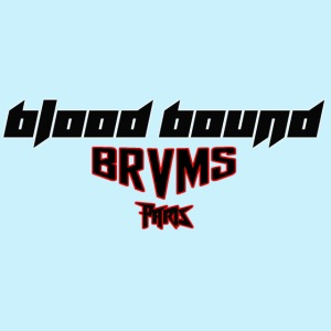 Blood Bound - BRVMS - Paris