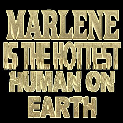 Marlene - Marlene ist der heisseste Mensch auf der Erde. Bist Du Marlene oder kennst Marlene? - Marlene heisseste,Marlene geschenke,Marlene heiss,Marlene geburtstag,Marlene heissester,Marlene geburt,Marlene pullover,Marlene geschenk,Marlene geburtstagsgeschenk,Marlene
