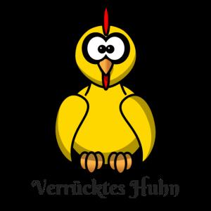 Verruecktes Huhn