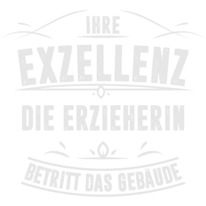 ERZIEHERIN EXZELLENZ
