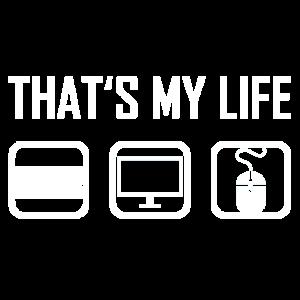 Das ist mein Leben - Computer Tastatur Monitor