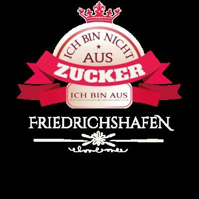 Friedrichshafen T-Shirt Geschenk - Ich bin nicht aus Zucker, ich bin aus Friedrichshafen T-Shirt, Hoodie, Poloshirt und Pullover Geschenk für Mann, Frau oder Kind. - Lustig,Fun,Weinachtsgeschenk,lustig,Kind,Stadt,Lustige,T,Shirt,Mann,Shirts,Geschenkidee,Straße,Schützen,Cool,Friedrichshafen,Spruch,Witzig,Verein,Geschenk,Frau,witzige,Fußball