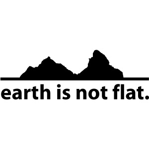 earth is not flat.