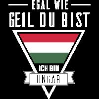 Ungar Tshirt-Egal wie geil