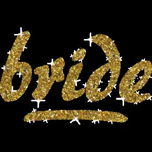 Team Bride Braut Gold Junggesellinnenabschied JGA