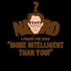 Nerd? Intelligenter als du!