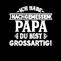 Papa du bist grossartig! Papa Vatertag Geschenk