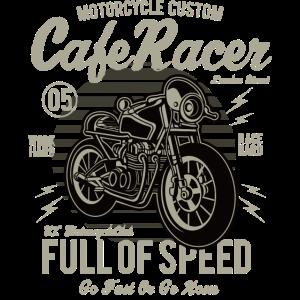 Cafe Racer: Full of speed Custum Motorrad Shirt