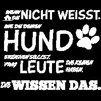 Hunde Tshirt Hundeerziehung Hundespruch Geschenk