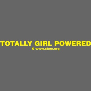 ACHTUNG LESBEN POWER: Totally Girl Powered Motiv
