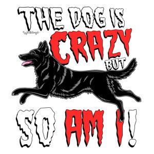 German Shepherd Crazy