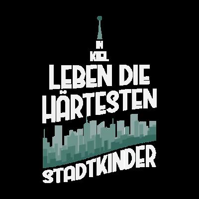 Kiel Stadtkind Geschenk - In Kiel Leben die härtesten Stadtkinder - Städte,Stadtkind,Stadt,Schleswig-Holstein,Kielerin,Kieler,Kiel,Großstadt,Deutschland,Bundesrepublik Deutschland,BRD