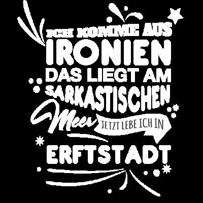 Erftstadt Fun Geschenk Shirt - Erftstadt Fun Geschenk Shirt - Weihnachtsgeschenk,Fun,Spaß,lustig,Idee,Geschnkidee,schenken,witzig,Stadt,Deutschland,Geburtstag,Geburtstagsgeschenk,Stadt-,cool,Sprüche,Spruch,Mode,Erftstadt,Geschenkideen,Geschenk,witzige