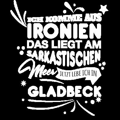 Gladbeck Fun Geschenk Shirt - Gladbeck Fun Geschenk Shirt - Weihnachtsgeschenk,Fun,Spaß,Gladbeck,lustig,Idee,Geschnkidee,schenken,witzig,Stadt,Deutschland,Geburtstag,Geburtstagsgeschenk,Stadt-,cool,Sprüche,Spruch,Mode,Geschenkideen,Geschenk,witzige
