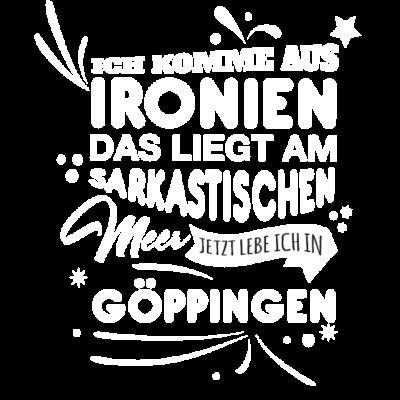 Göppingen Fun Geschenk Shirt - Göppingen Fun Geschenk Shirt - Weihnachtsgeschenk,Fun,Spaß,lustig,Idee,Geschnkidee,schenken,witzig,Stadt,Göppingen,Deutschland,Geburtstag,Geburtstagsgeschenk,Stadt-,cool,Sprüche,Spruch,Mode,Geschenkideen,Geschenk,witzige