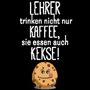 Lehrer essen auch Kekse