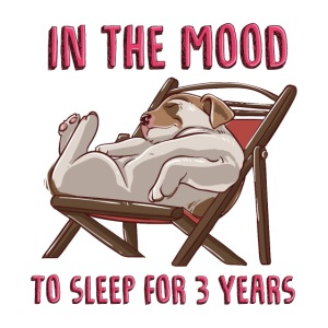 In the mood to sleep for 3 years Dog
