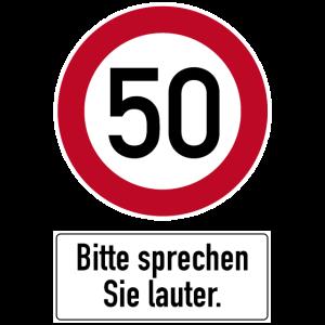 50. Geburtstag Verkehrsschild sprechen Sie lauter