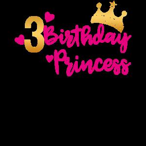 Birthday Princess 3. Geburtstag Mädchen Geschenk