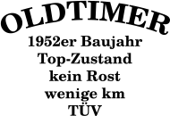 Jahrgang 1950 Geburtstagsshirt: Oldtimer, Baujahr 1952