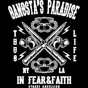 GANGSTAS PARADISE - Gangsta Shirt Motiv