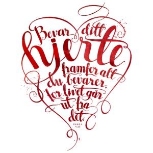 Bevar ditt hjerte