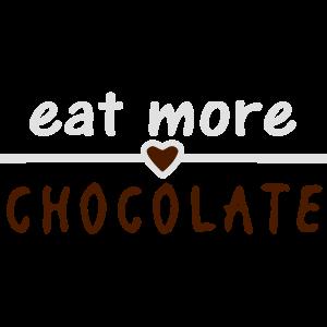 lustiger Spruch / Fun Shirt / eat more chocolate