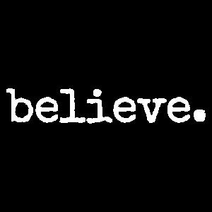 Glauben. Glaub an dich. Motivierende Geschenke.