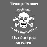 Trompe la mort «rieur» Test animal FS