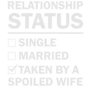 Beziehungsstatus einer verwöhnten Ehefrau