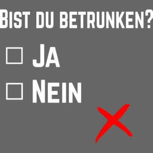Party-Shirt: Bist du betrunken?