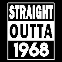 Straight outta 1968 - Geburtstags Geschenk