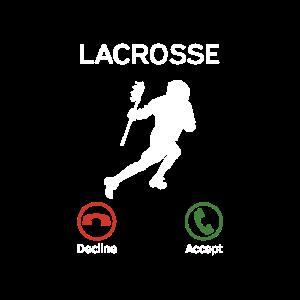 Lacrosse ruft an - Lacrosse Spieler Geschenk