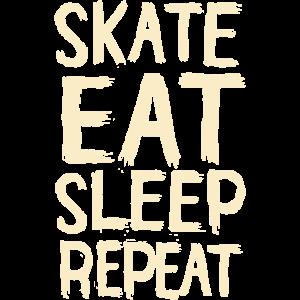 Skate Essen Schlaf wiederholen