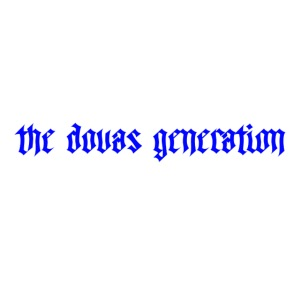 the dovas generation